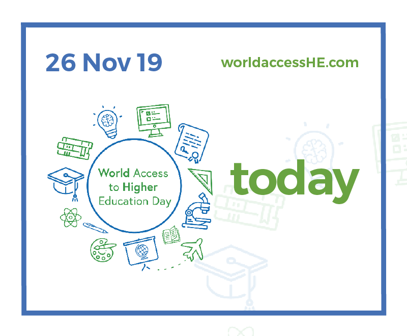 World Access to Higher Education Day is today - 26 November 2019